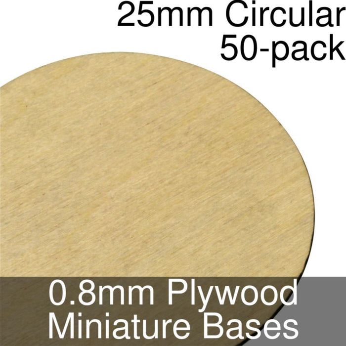 Miniature Bases, Circular, 25mm, 0.8mm Plywood (50) - LITKO Game Accessories