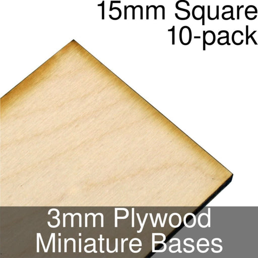 Miniature Bases, Square, 15mm, 3mm Plywood (10) - LITKO Game Accessories