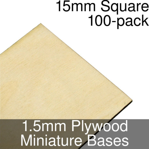 Miniature Bases, Square, 15mm, 1.5mm Plywood (100) - LITKO Game Accessories