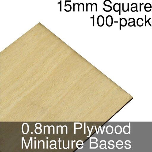 Miniature Bases, Square, 15mm, 0.8mm Plywood (100) - LITKO Game Accessories