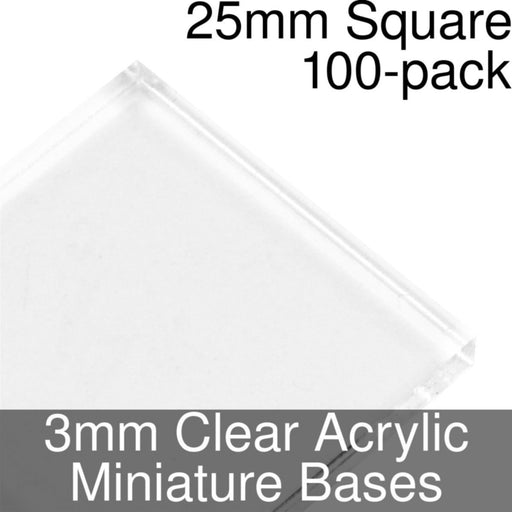 Miniature Bases, Square, 25mm, 3mm Clear (100) - LITKO Game Accessories