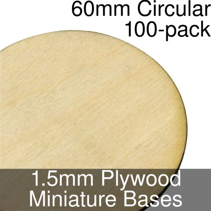 Miniature Bases, Circular, 60mm, 1.5mm Plywood (100) - LITKO Game Accessories