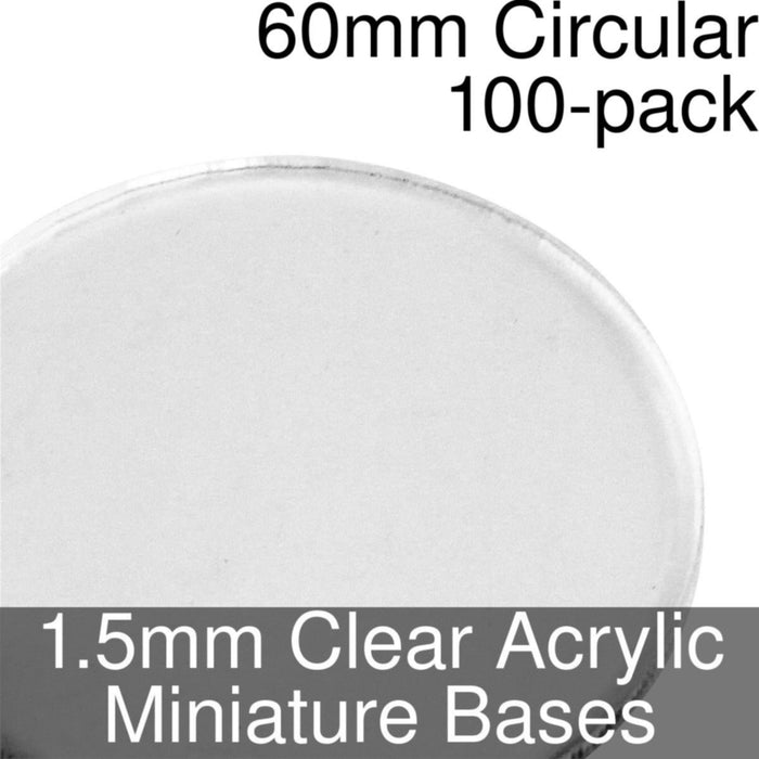 Miniature Bases, Circular, 60mm, 1.5mm Clear (100) - LITKO Game Accessories