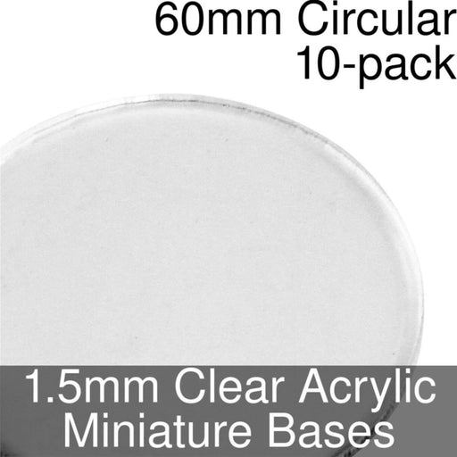 Miniature Bases, Circular, 60mm, 1.5mm Clear (10) - LITKO Game Accessories