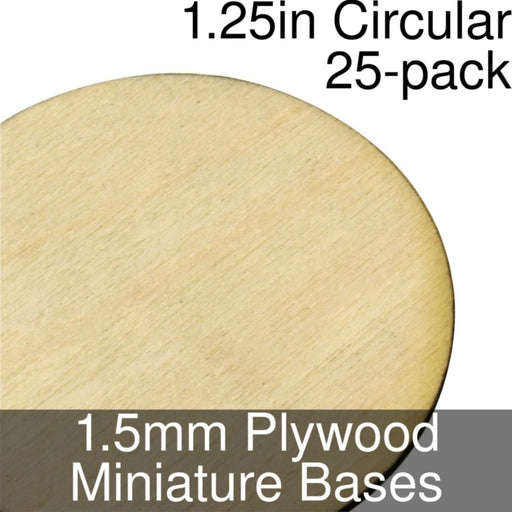 Miniature Bases, Circular, 1.25inch, 1.5mm Plywood (25) - LITKO Game Accessories