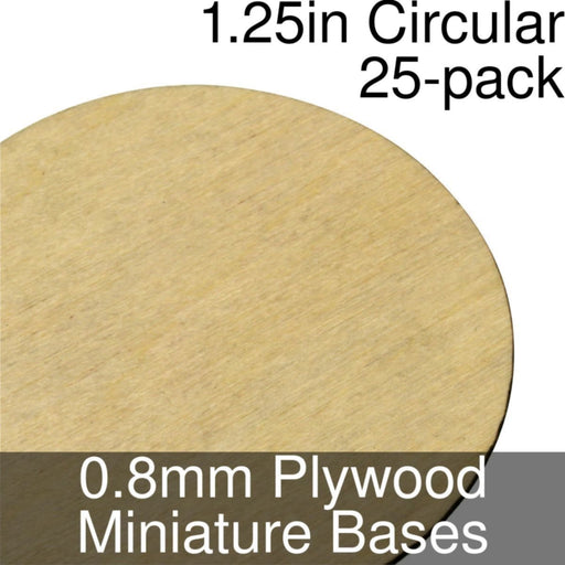 Miniature Bases, Circular, 1.25inch, 0.8mm Plywood (25) - LITKO Game Accessories