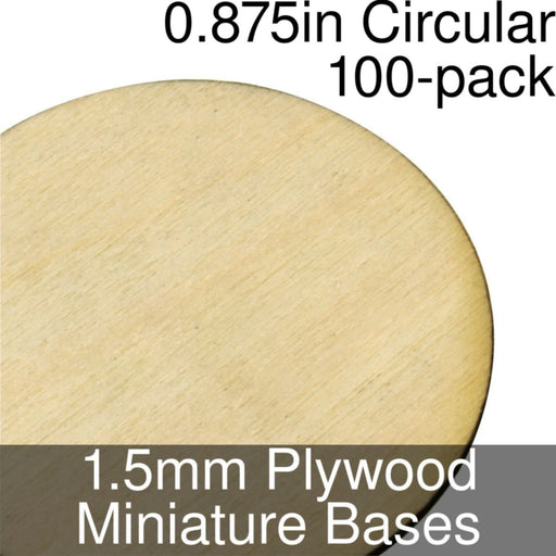 Miniature Bases, Circular, 0.875inch, 1.5mm Plywood (100) - LITKO Game Accessories