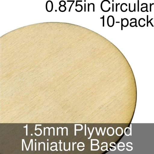 Miniature Bases, Circular, 0.875inch, 1.5mm Plywood (10) - LITKO Game Accessories
