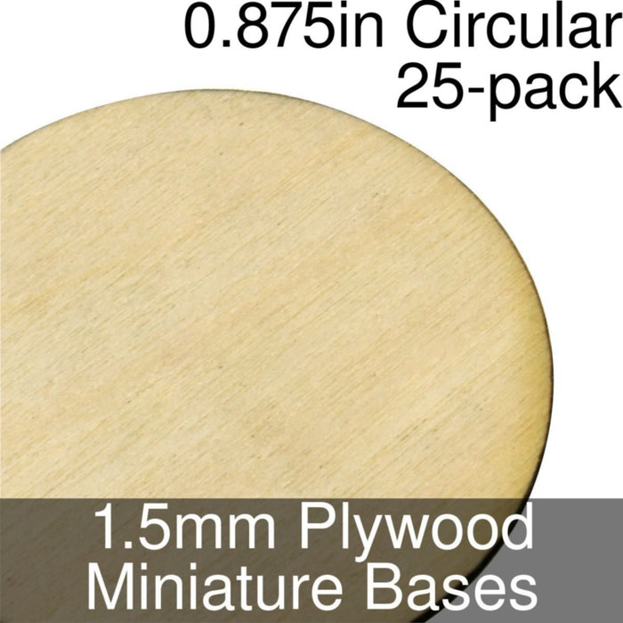 Miniature Bases, Circular, 0.875inch, 1.5mm Plywood (25) - LITKO Game Accessories