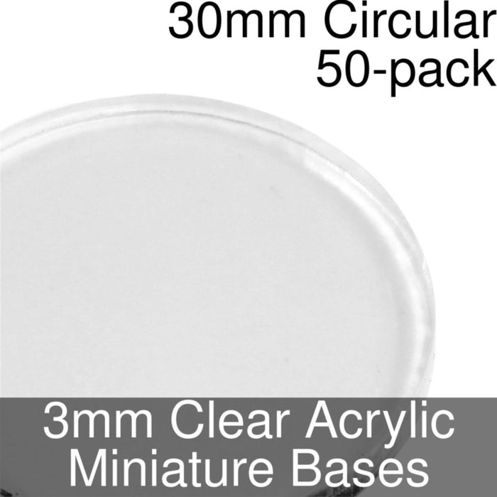 Miniature Bases, Circular, 30mm, 3mm Clear (50) - LITKO Game Accessories