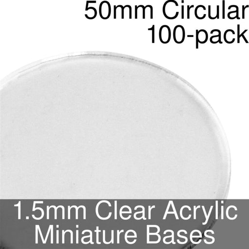 Miniature Bases, Circular, 50mm, 1.5mm Clear (100) - LITKO Game Accessories