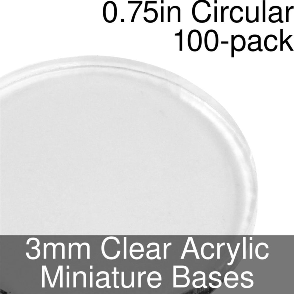 Miniature Bases, Circular, 0.75inch, 3mm Clear (100) - LITKO Game Accessories