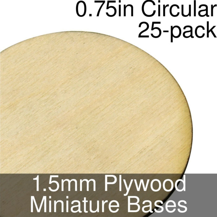 Miniature Bases, Circular, 0.75inch, 1.5mm Plywood (25) - LITKO Game Accessories