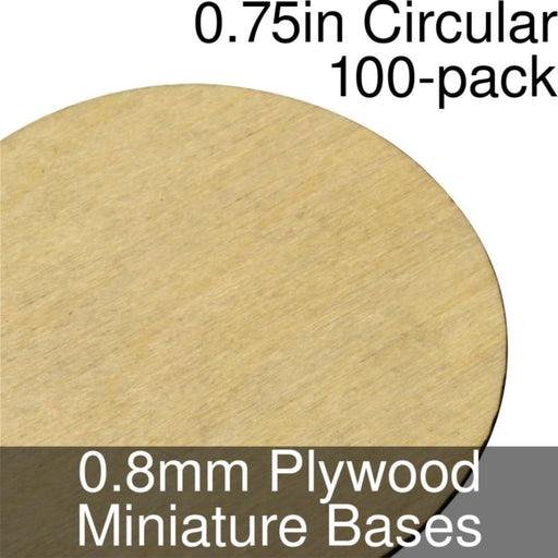 Miniature Bases, Circular, 0.75inch, 0.8mm Plywood (100) - LITKO Game Accessories