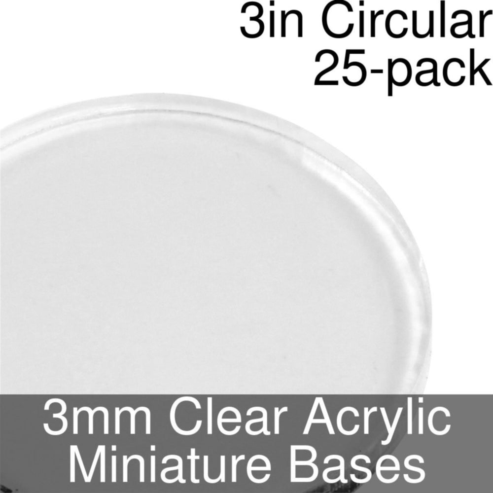 Miniature Bases, Circular, 3inch, 3mm Clear (25) - LITKO Game Accessories