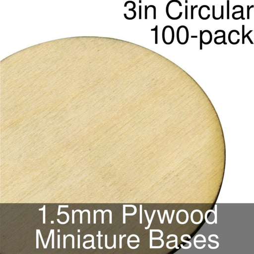 Miniature Bases, Circular, 3inch, 1.5mm Plywood (100) - LITKO Game Accessories