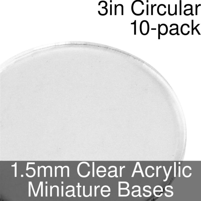 Miniature Bases, Circular, 3inch, 1.5mm Clear (10) - LITKO Game Accessories