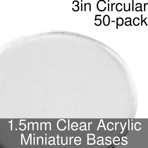 Miniature Bases, Circular, 3inch, 1.5mm Clear (50) - LITKO Game Accessories