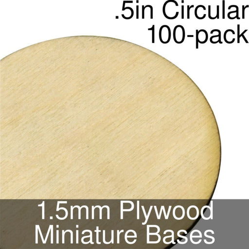 Miniature Bases, Circular, .5inch, 1.5mm Plywood (100) - LITKO Game Accessories