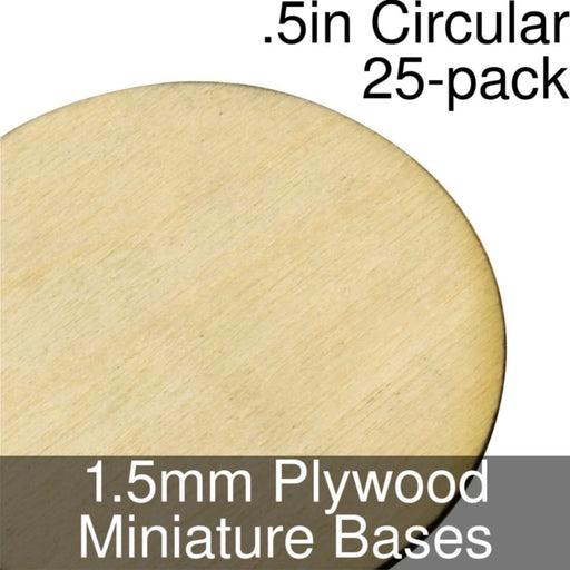 Miniature Bases, Circular, .5inch, 1.5mm Plywood (25) - LITKO Game Accessories