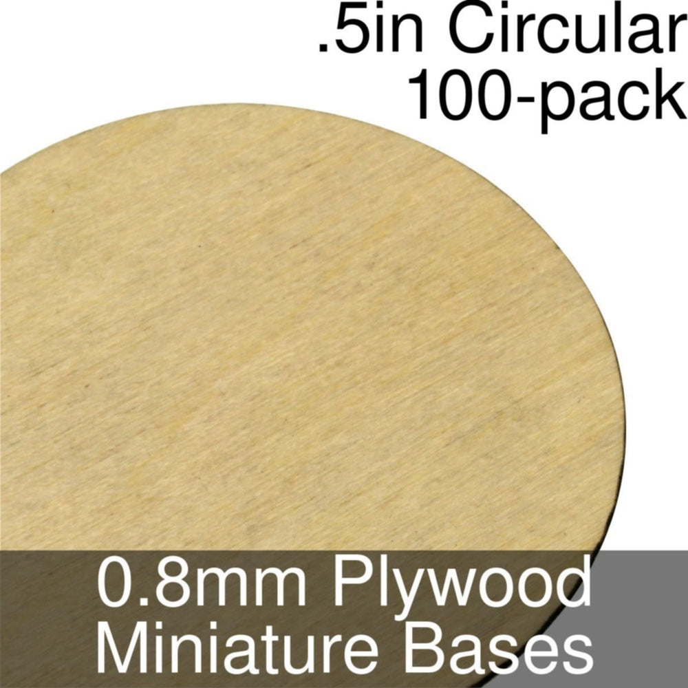 Miniature Bases, Circular, .5inch, 0.8mm Plywood (100) - LITKO Game Accessories
