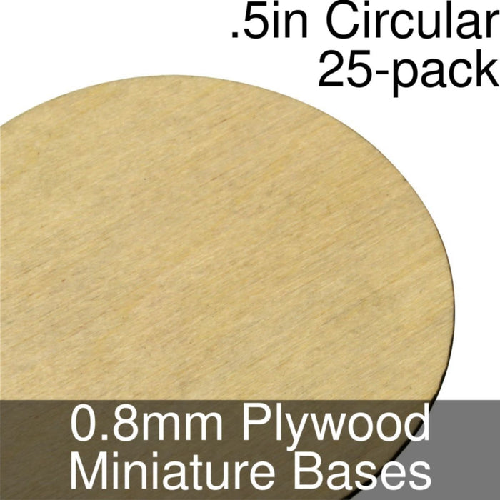 Miniature Bases, Circular, .5inch, 0.8mm Plywood (25) - LITKO Game Accessories