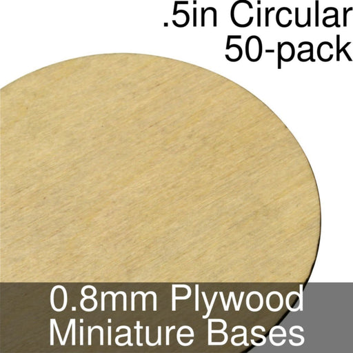 Miniature Bases, Circular, .5inch, 0.8mm Plywood (50) - LITKO Game Accessories