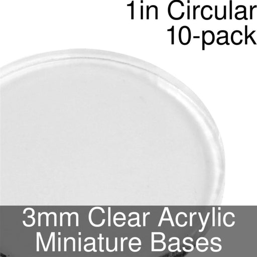 Miniature Bases, Circular, 1inch, 3mm Clear (10) - LITKO Game Accessories