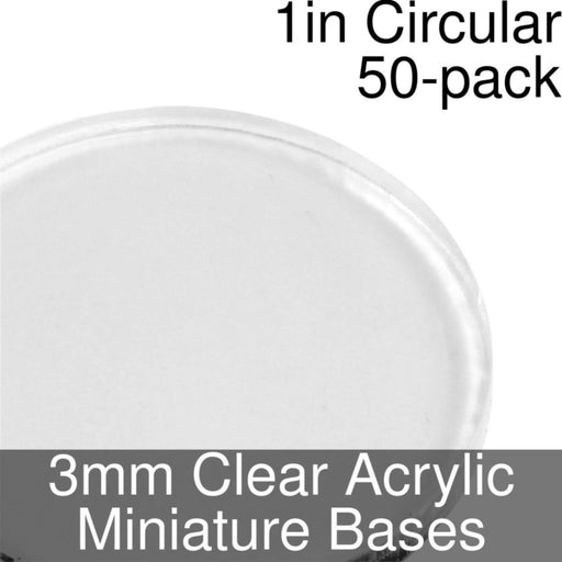 Miniature Bases, Circular, 1inch, 3mm Clear (50) - LITKO Game Accessories