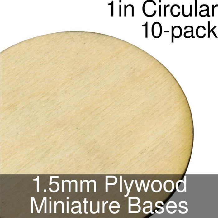 Miniature Bases, Circular, 1inch, 1.5mm Plywood (10) - LITKO Game Accessories