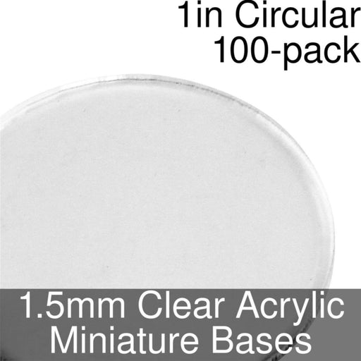 Miniature Bases, Circular, 1inch, 1.5mm Clear (100) - LITKO Game Accessories