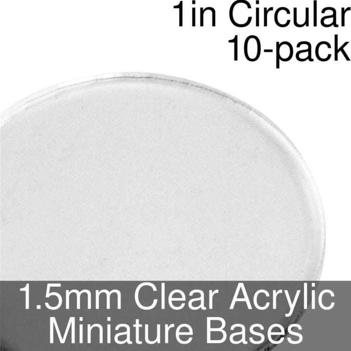 Miniature Bases, Circular, 1inch, 1.5mm Clear (10) - LITKO Game Accessories