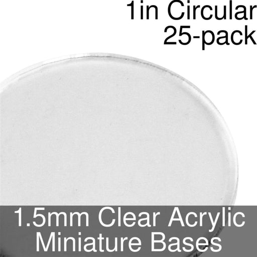 Miniature Bases, Circular, 1inch, 1.5mm Clear (25) - LITKO Game Accessories