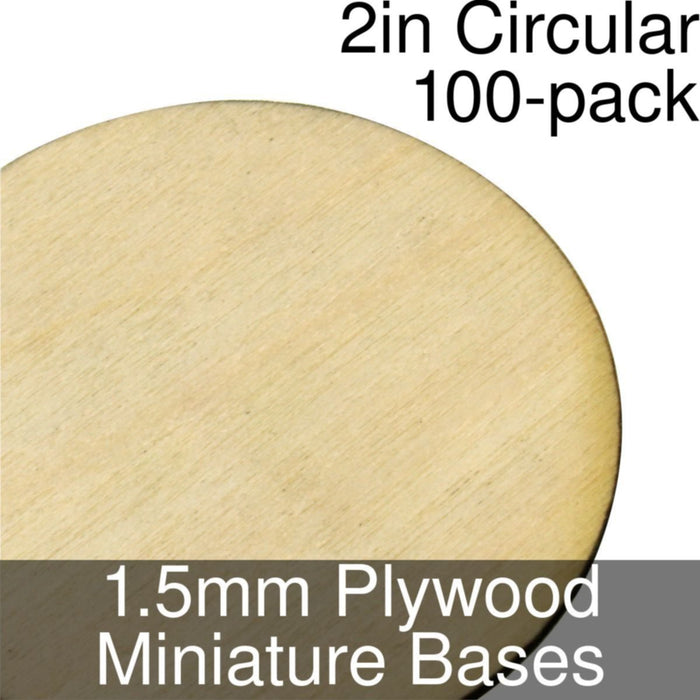 Miniature Bases, Circular, 2inch, 1.5mm Plywood (100) - LITKO Game Accessories