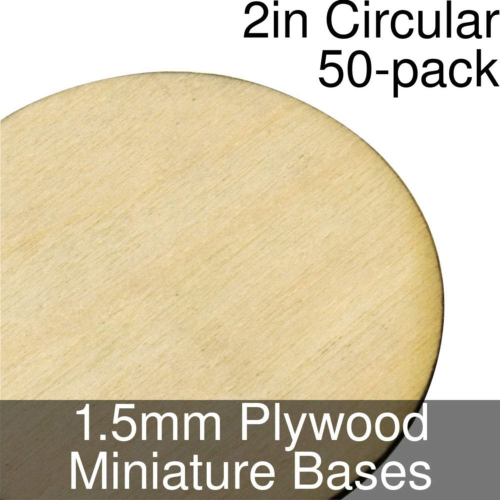 Miniature Bases, Circular, 2inch, 1.5mm Plywood (50) - LITKO Game Accessories
