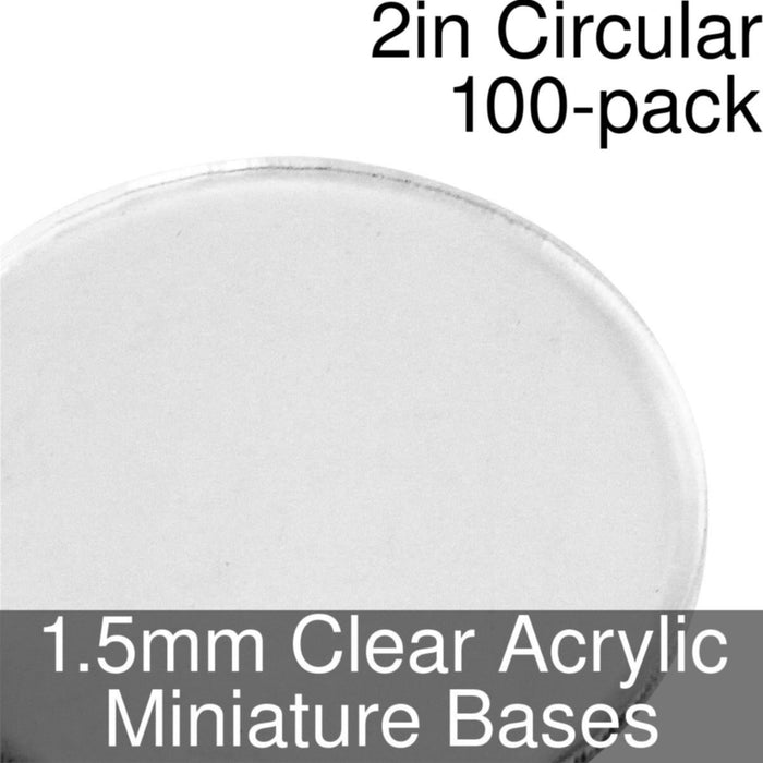 Miniature Bases, Circular, 2inch, 1.5mm Clear (100) - LITKO Game Accessories
