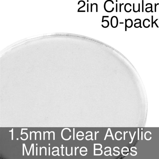 Miniature Bases, Circular, 2inch, 1.5mm Clear (50) - LITKO Game Accessories