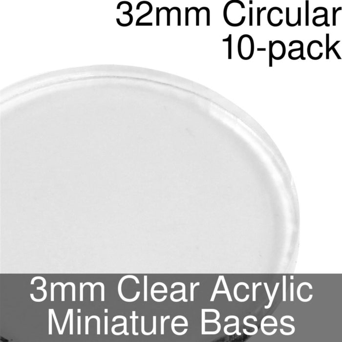 Miniature Bases, Circular, 32mm, 3mm Clear (10) - LITKO Game Accessories