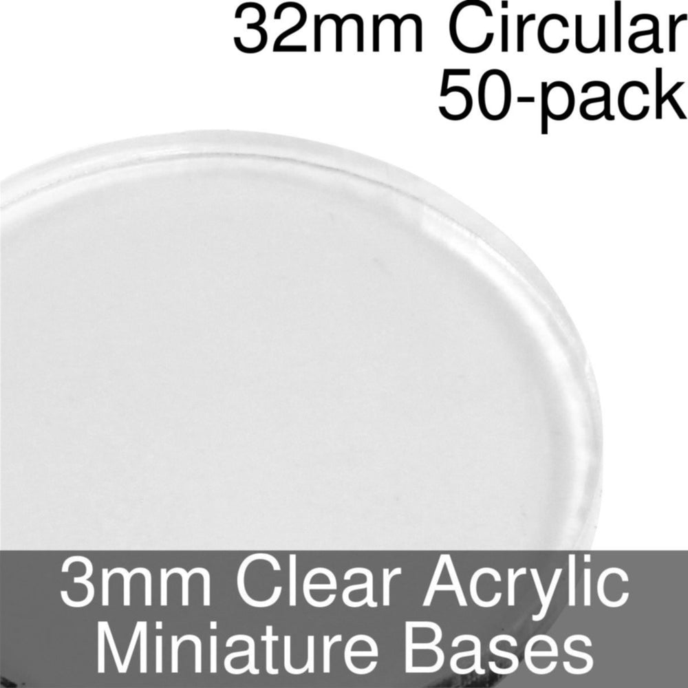 Miniature Bases, Circular, 32mm, 3mm Clear (50) - LITKO Game Accessories