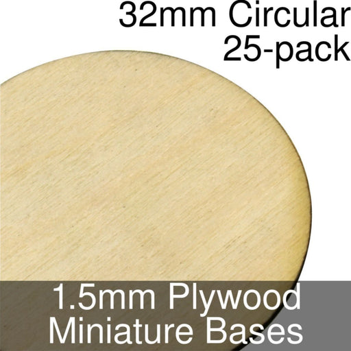 Miniature Bases, Circular, 32mm, 1.5mm Plywood (25) - LITKO Game Accessories