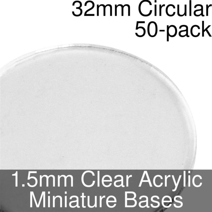 Miniature Bases, Circular, 32mm, 1.5mm Clear (50) - LITKO Game Accessories