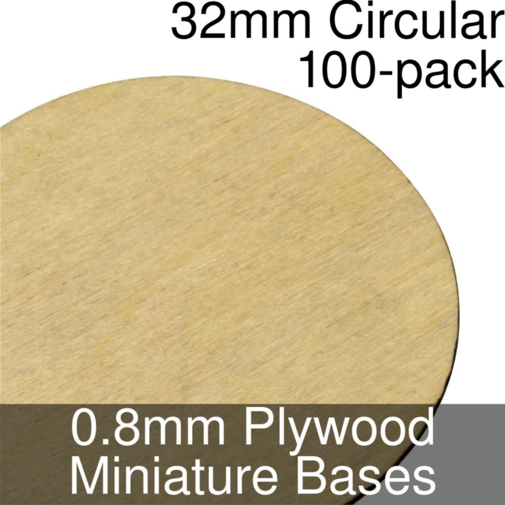 Miniature Bases, Circular, 32mm, 0.8mm Plywood (100) - LITKO Game Accessories