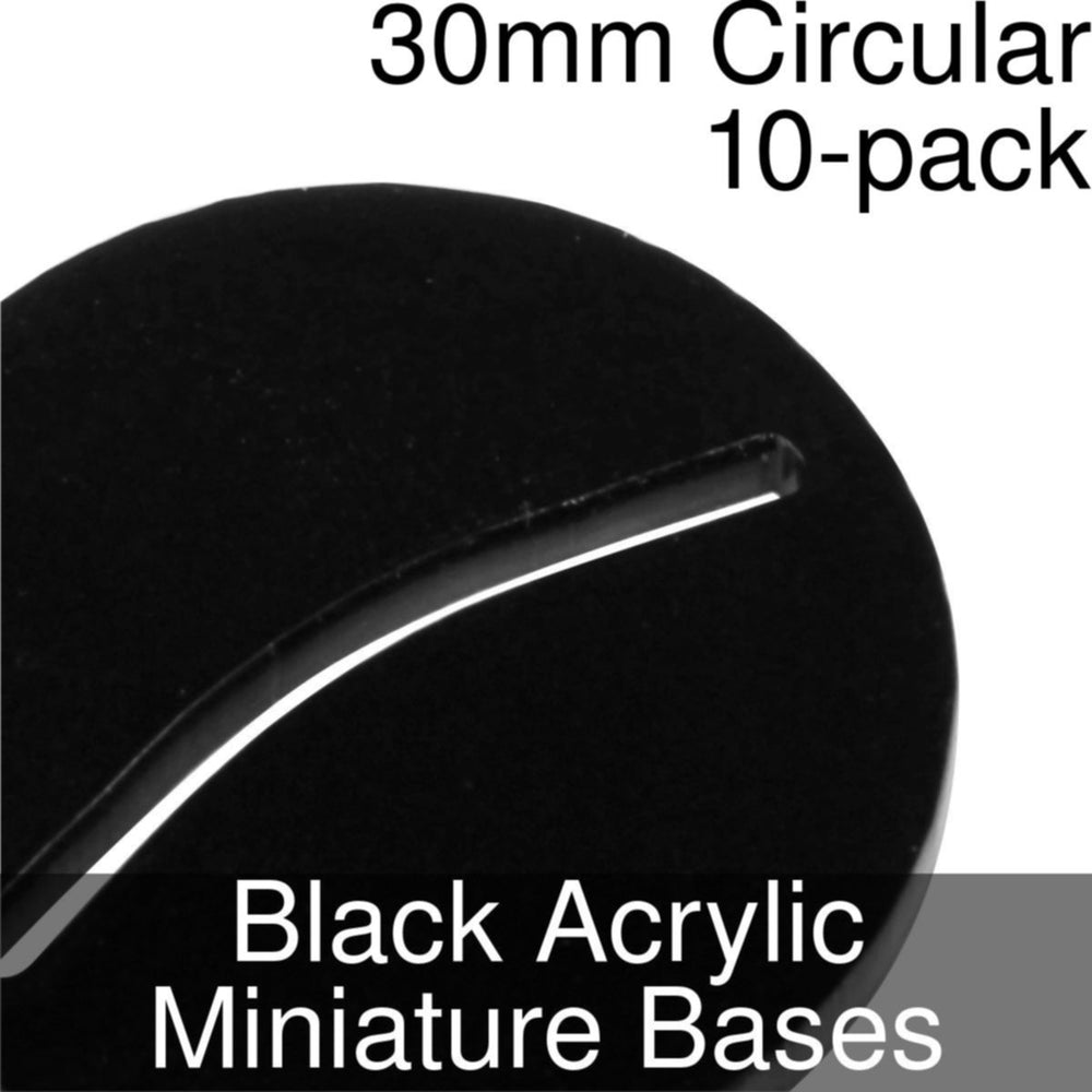 Miniature Bases, Circular, 30mm (Paper Mini Slot), 3mm Black Acrylic (10) - LITKO Game Accessories