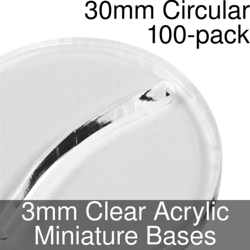 Miniature Bases, Circular, 30mm (Paper Mini Slot), 3mm Clear (100) - LITKO Game Accessories