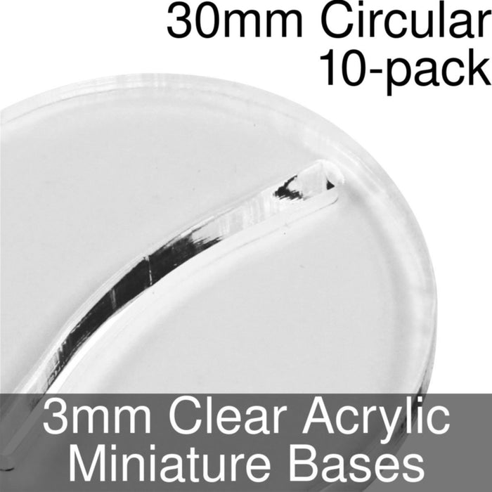 Miniature Bases, Circular, 30mm (Paper Mini Slot), 3mm Clear (10) - LITKO Game Accessories