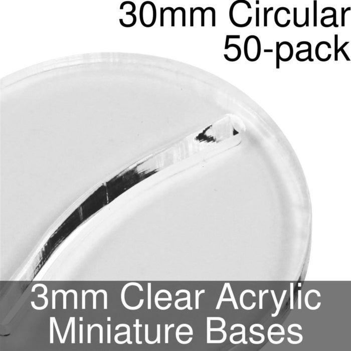 Miniature Bases, Circular, 30mm (Paper Mini Slot), 3mm Clear (50) - LITKO Game Accessories