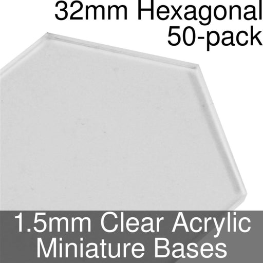 Miniature Bases, Hexagonal, 32mm, 1.5mm Clear (50) - LITKO Game Accessories