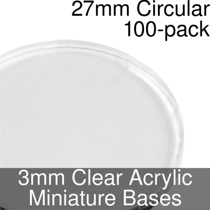 Miniature Bases, Circular, 27mm, 3mm Clear (100) - LITKO Game Accessories