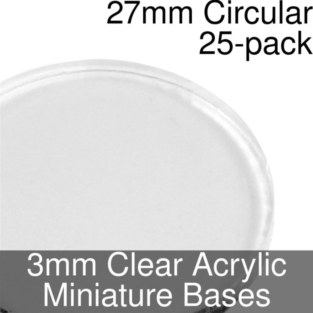 Miniature Bases, Circular, 27mm, 3mm Clear (25) - LITKO Game Accessories