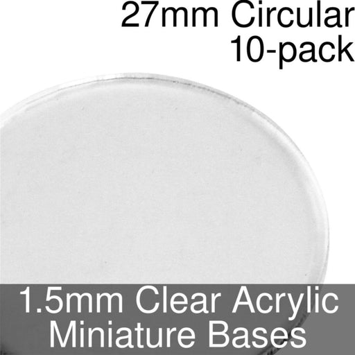 Miniature Bases, Circular, 27mm, 1.5mm Clear (10) - LITKO Game Accessories